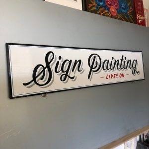 Sign Painting -LIVES ON-