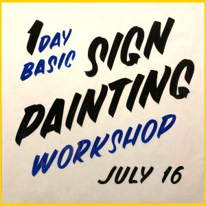 SignPainting Workshop 2018/7/16